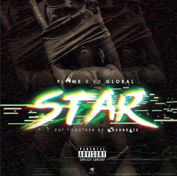 Flame x Ex Global - Star Music
