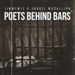 Jimmy Wiz x ShabZi Madallion – Poets Behind Bars