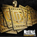 Meek Mill – Team Rich
