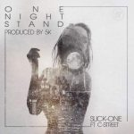 Slick-One – One Night Stand