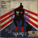 Yung Tyran – Round 2 Ft. DJ Rico & Gontse King Culture