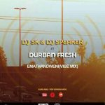 Dj SK & Dj Speaker – Emathandweni (Vibe Mix) ft. Durban Fresh