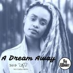 Sió & UPZ – A Dream Away (Incl. Cuebur Remix)