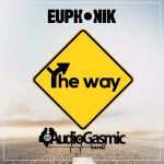 Euphonik – The Way ft. Audiogasmic Soundz
