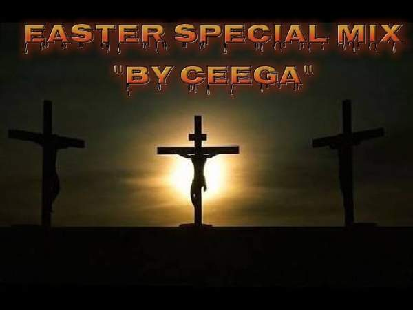 Mp3 Download » Mixtape » Ceega Wa Meropa – Easter Special
