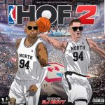 F2D – Hall of Fame 2 Ft. Various Artists (Hosted By DJ Envy)