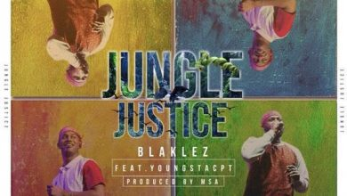 Photo of Blaklez – Jungle Justic Ft. YoungstaCPT