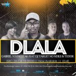 Gabriel YoungStar – Dlala ft. Dj Target No Ndile & Tudor