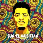 Sun-El Musician – Africa to the World Album