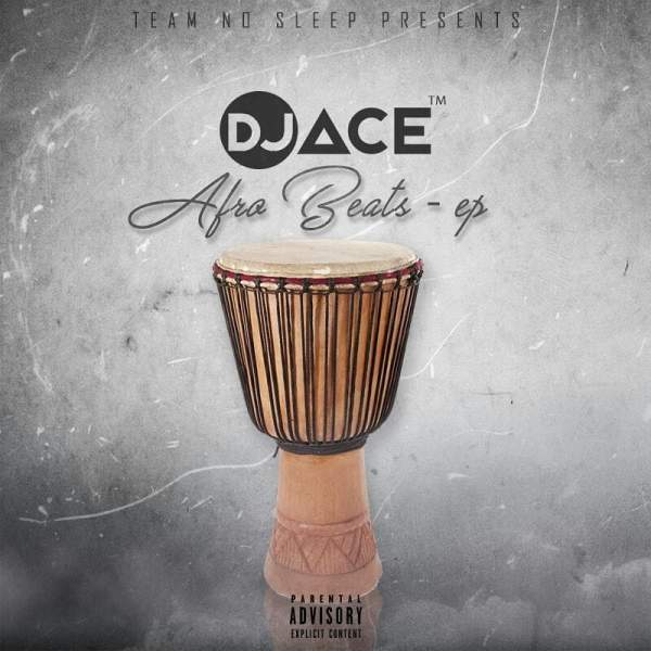 Mp3 Download » Mixtape » DJ Ace - Afro Beats EP » Hitvibes