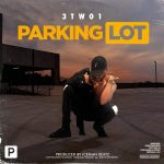 3TWO1 – Parking Lot