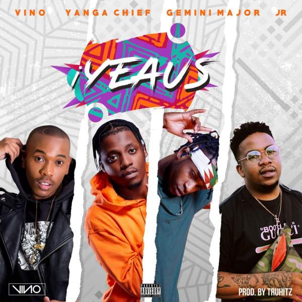 DOWNLOAD DJ VINO – IYEAUS FT. YANGA CHIEF, GEMINI MAJOR & JR | MP3 DOWNLOAD