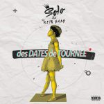Solo and The BETR Gang – des Dates deTournee EP