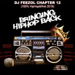 DJ FeezoL – Chapter 12 (100% HipHop&Rnb 2018)