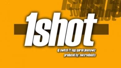 Photo of DJ Switch – 1 Shot Ft MPJ, Spiroh & JimmyWiz