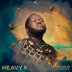 Heavy K – Mculo Ft. Princess Indlovukazi