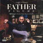 DJ Kaygo – Father Figure ft. Reason, KiD X & Gemini Major