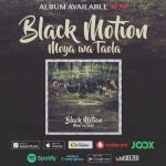 Black Motion – Moya Wa Taola Album