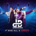 Distruction Boyz – It Was All A Dream Album