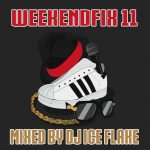 DJ Ice Flake – WeekendFix 11 2018