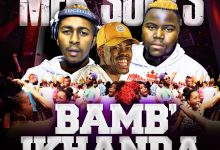 Photo of MFR Souls – Bamb'ikhanda ft. Tallarsetee