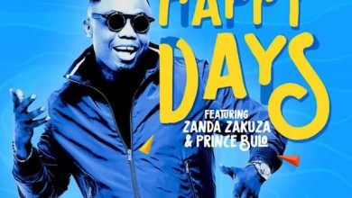 Photo of DJ Tira – Happy Days ft. Zanda Zakuza & Prince Bulo