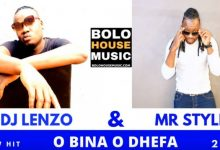 Photo of DJ Lenzo x Mr Style – O Bina Odhefa