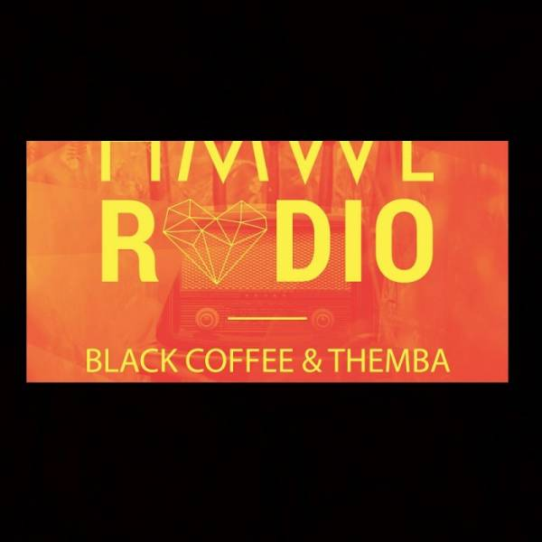 Black Coffee & Themba – HMWL Radio Mix – 11 January 2019