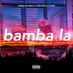 Kabza De Small – Bamba La ft. Leehleza & Stokie