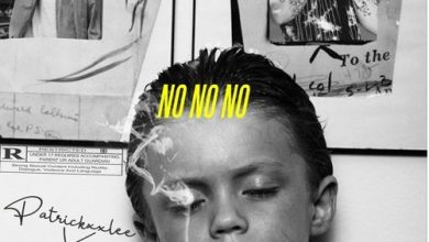 Photo of PatricKxxLee – NO NO NO ft. Costa Titch