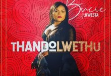 Photo of Bucie – ThandoLwethu ft. Kwesta