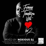 Noxious DJ – From Tembisa With Love Vol 2