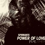 Spumante – Power Of Love ft. Enica