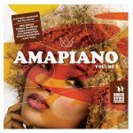 Various Artists – AmaPiano Volume 1 Album
