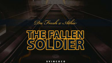 Photo of Da Fresh & Athie – The Fallen Soldier