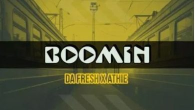 Photo of Da Fresh x Athie – Boomin
