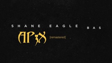 Photo of Shane Eagle – Ap3x (Remastered) Ft. BAS