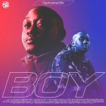Sipho The Gift – Boy