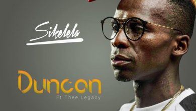 Photo of Duncan – Sikelela Ft. Thee Legacy