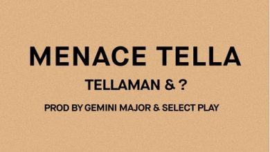 Photo of Tellaman – Menace Tella