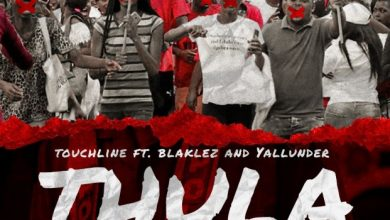Photo of Touchline – Thula ft. Blaklez, Yallunder & Bongane Sax