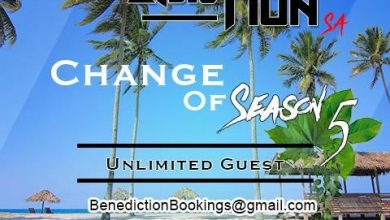 Photo of Benediction SA – Change Of Season 5(Unlimited Guest)