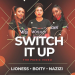 Boity, Lioness & Nazizi – Switch It Up