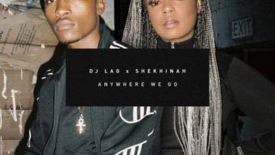 Photo of DJ Lag & Shekhinah – Anywhere We Go