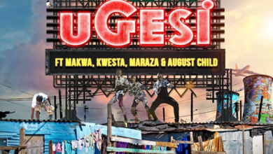 Photo of DJ pH – Ugesi ft. Kwesta, Makwa, Maraza & August Child