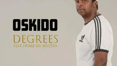 Photo of Oskido – Degrees Ft. Hume Da Muzika