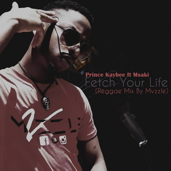 Mp3 Download » Prince Kaybee Ft  Msaki - Fetch Your Life (Reggae Mix