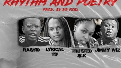 Photo of Rashid – Rhythm And Poetry Ft. Lyrical Tip, Trusted SLK & Jimmy Wiz