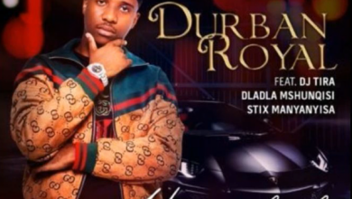 Photo of Durban Royal – Uyangqhaska Ft. DJ Tira, Dladla Mshunqisi & Stix Manyanyisa