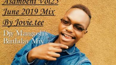Photo of Jovie – Asambeni Vol 25 June 2019 (DJY Mangosh Birthday Mix)